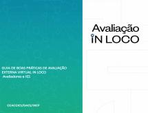 INEP divulga guia de boas práticas de Avaliação Externa Virtual In Loco