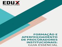 A EDUX Consultoria fornece importante publicação para Procuradores Institucionais