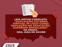 Diretora Técnica da ABRAFI, Profª Iara de Xavier, publica artigo 'Avaliação Externa Virtual in loco como inovação na Educação Superior Brasileira'