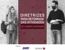 SEMERJ e SEMESP apresentam Diretrizes para Retomada das Atividades