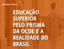 Educação Superior pelo prisma da OCDE e a realidade do Brasil