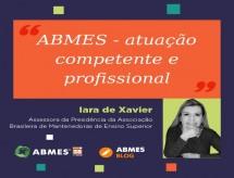 ABMES – atuação competente e profissional