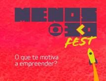 Menos30 Fest, voltado a empreendedorismo e inovação, tem programação gratuita e virtual; saiba como participar