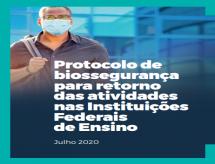 Protocolo de biossegurança para retorno das atividades nas Instituições Federais de Ensino