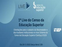 Inep promove primeira live sobre o Censo Superior de 2020