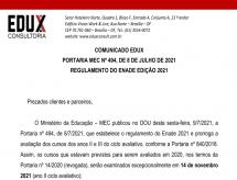 A EDUX Consultoria emite comunicado sobre a Portaria MEC nº 494, de 08/07/2021 que trata sobre o regulamento do ENADE edição 2021